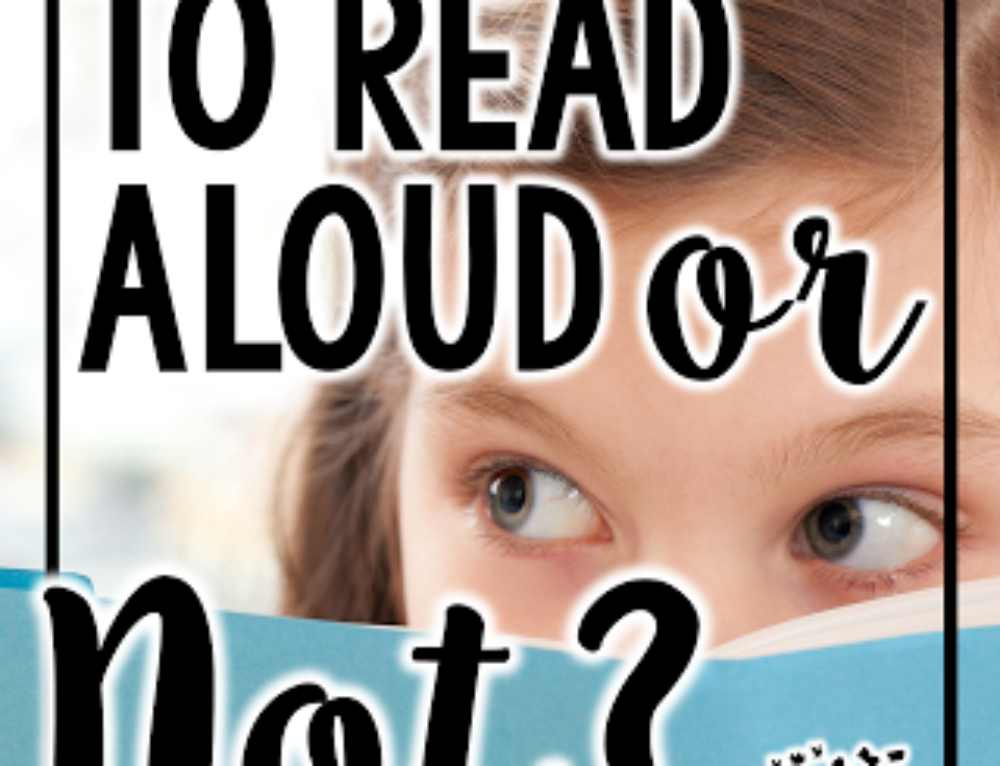Let's Read Aloud…Or Not….