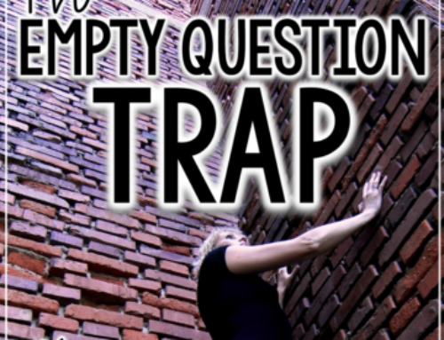 The Empty Question Trap